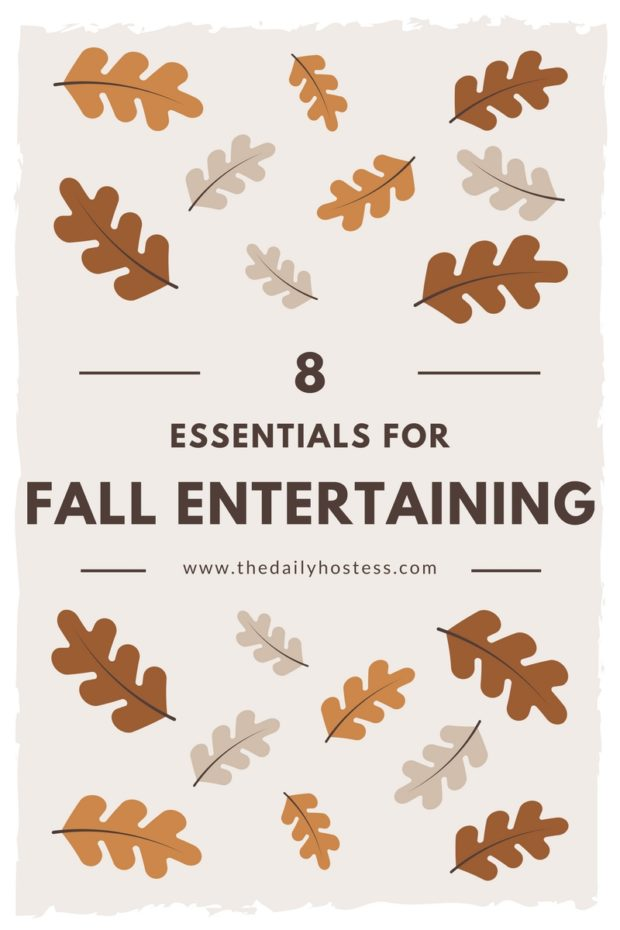 8 Fall Entertaining Essentials to help you celebrate all season long. Click here to see all of them!