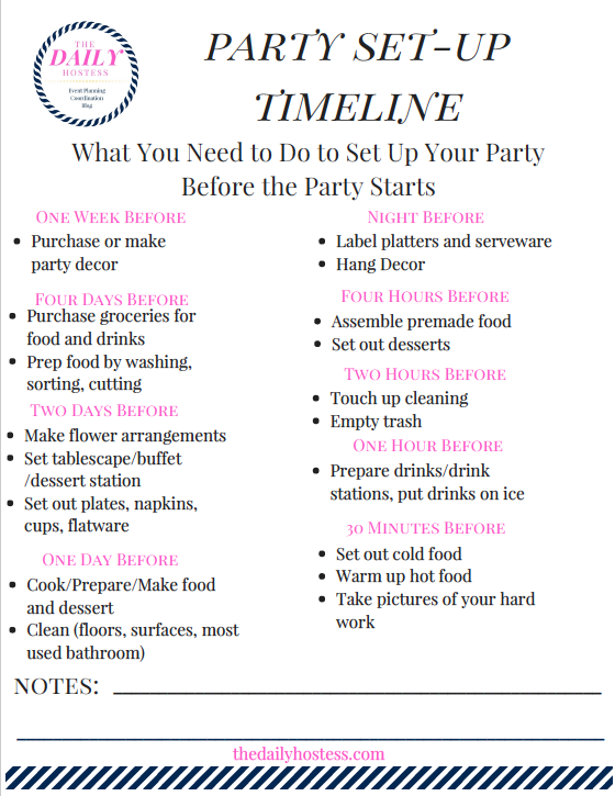 Click here for a free Party Set-Up Timeline printable, set up your party starting a week before the event.