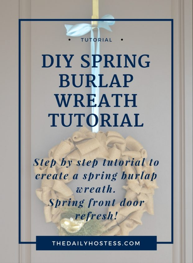 DIY Spring Burlap Wreath tutorial, decorate for spring, front door burlap wreath for spring. spring