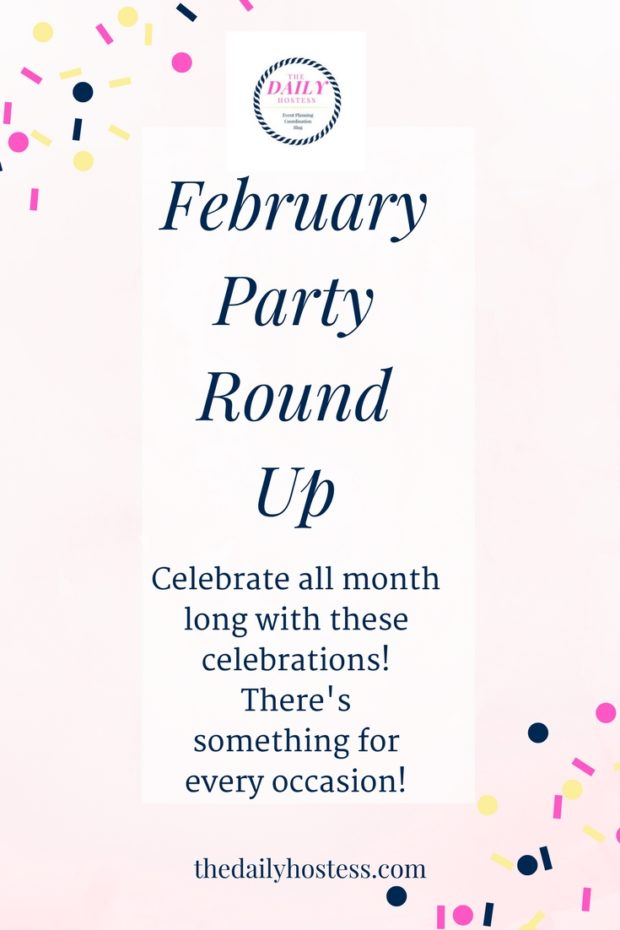 February party ideas, quick Superbowl party, Valentine's day, Mardi Gras, and National margarita day